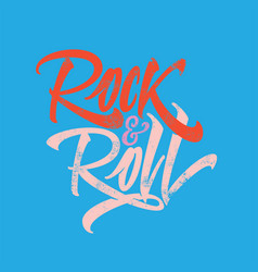 inscription rock and roll for the poster t-shirts vector image