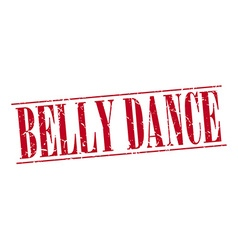 belly dance red grunge vintage stamp isolated on vector image