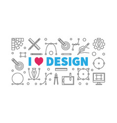 i love graphic design line banner or vector image