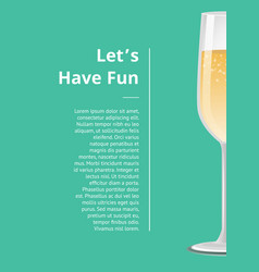 lets have fun advertisement poster champagne icon vector image