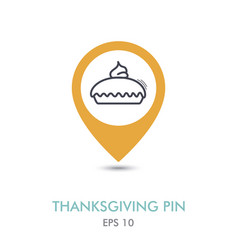 thanksgiving pie mapping pin icon thanksgiving vector image