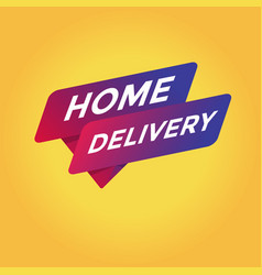 Home delivery tag sign vector