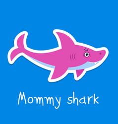Mommy shark vector