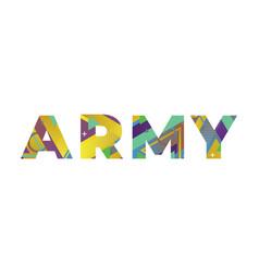 army concept retro colorful word art vector image