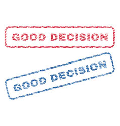 good decision textile stamps vector image