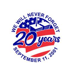 9-11 memorial patriot day september 11 2001 20 vector