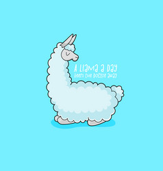 a llama a day keeps the doctor away cute poster vector image