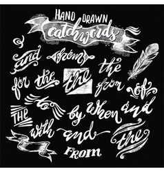 Hand lettered catchwords drawn with ink vector