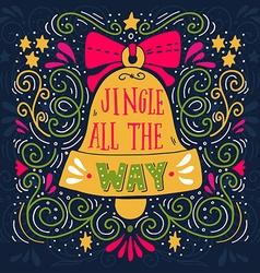 jingle all way winter holiday saying hand vector image