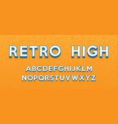Retro style alphabet modern bold font and alphabet vector