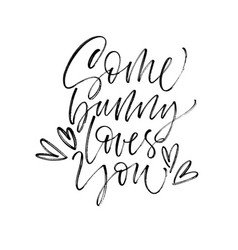 Some bunny loves you card brush calligraphy vector