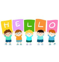 Kids holding hello board vector