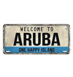 Welcome to aruba vintage rusty metal plate vector