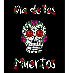 Sugar skull calavera Mexican day of dead vector image