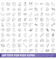 100 toys for kids cons set outline style vector image