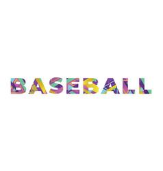 baseball concept retro colorful word art vector image
