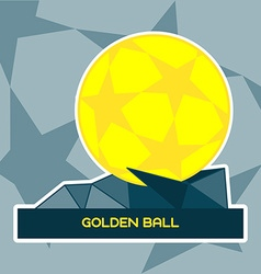 Golden Ball Soccer Prize on a Stand vector image