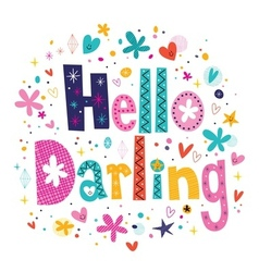 Hello darling vector image