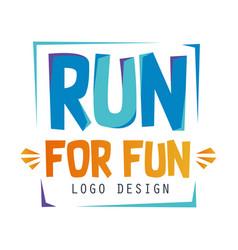 run for fun logo design inspirational and vector image