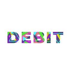 Debit concept retro colorful word art vector