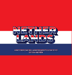 Netherlands flag color text style design templates vector