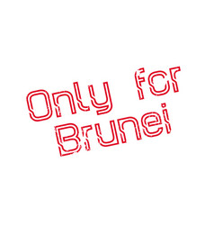 Only for brunei rubber stamp vector