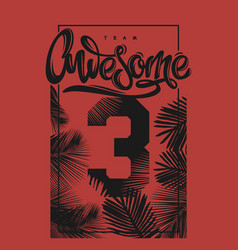 Awesome print poster tee shirt apparel cover vector