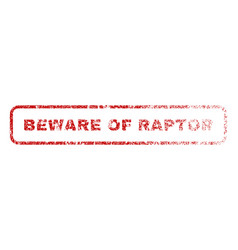 Beware of raptor rubber stamp vector