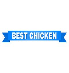 Blue stripe with best chicken title vector