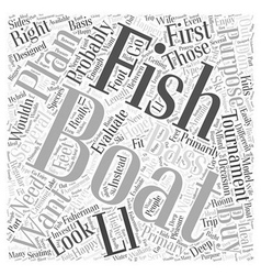 Buying The Right Fishing Boat Word Cloud Concept vector