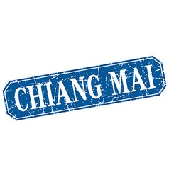 Chiang mai blue square grunge retro style sign vector image