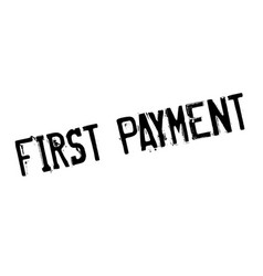 first payment rubber stamp vector image
