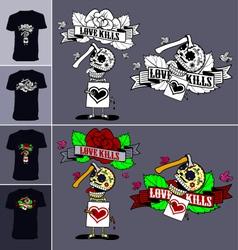 Skeletons T shirt Love Kills 02 vector image
