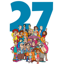 Number twenty seven and cartoon people group vector