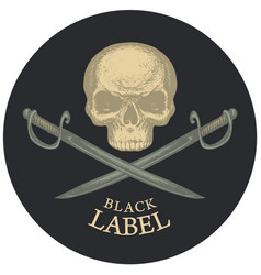round black label with a human skull and sabers vector image
