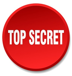 Top secret red round flat isolated push button vector