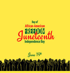 Juneteenth african-american independence day vector
