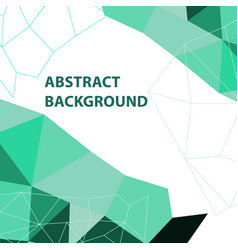 Abstract green geometric background with polygon vector