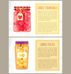 Canned strawberries and peaches jam sweet compote vector