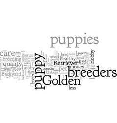 Characteristics of reputable breeders vector