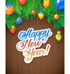 Happy New Year Message and objects on wood vector image