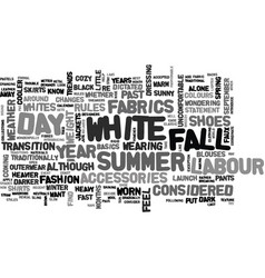 White after labour day statement or faux paus vector