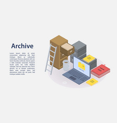 Archive concept banner isometric style vector