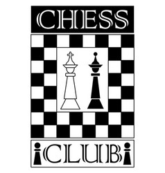 chess club signboard in monochrome design chess vector image
