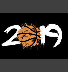 Abstract number 2019 and a basketball from blots vector