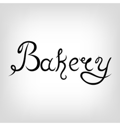 Hand-drawn Lettering Bakery vector image