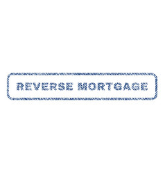 Reverse mortgage textile stamp vector
