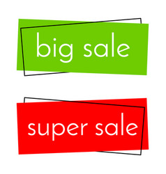 big sale green banner and super sale red banner vector image