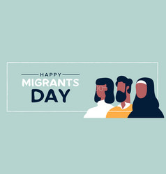 Migrants day banner of diverse ethnic people vector