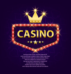 Casino retro light sign with gold crown for game vector